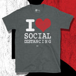 Load image into Gallery viewer, Go Viral Tees - Social Distancing T-Shirts - I Love Social Distancing - Dark Heather