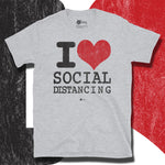 Load image into Gallery viewer, Go Viral Tees - Social Distancing T-Shirts - I Love Social Distancing - Sport Grey