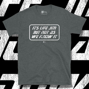Go Viral Tees - Social Distancing T-Shirts - It's Life Jim But Not As We Know It - Dark Heather