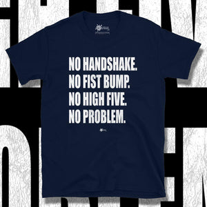 Go Viral Tees - Social Distancing T-Shirts - No Problem - Navy