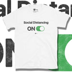 Load image into Gallery viewer, Go Viral Tees - Social Distancing T-Shirts - Social Distancing ON - White