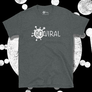 Go Viral Tees - Social Distancing T-Shirts - Go Viral - Dark Heather