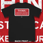 Load image into Gallery viewer, Go Viral Tees - Social Distancing T-Shirts - Think! I can stop...can you? - Black
