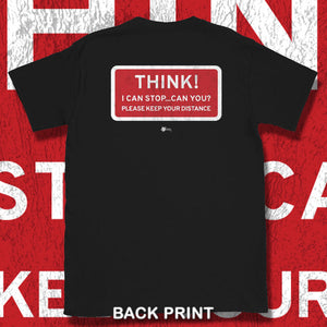 Go Viral Tees - Social Distancing T-Shirts - Think! I can stop...can you? - Black