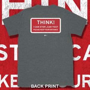 Go Viral Tees - Social Distancing T-Shirts - Think! I can stop...can you? - Dark Heather