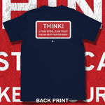 Load image into Gallery viewer, Go Viral Tees - Social Distancing T-Shirts - Think! I can stop...can you? - Navy