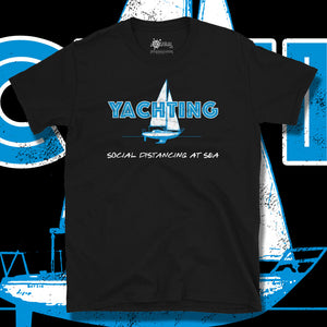 Go Viral Tees - Social Distancing T-Shirts - Yachting - Black