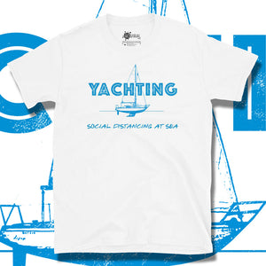 Go Viral Tees - Social Distancing T-Shirts - Yachting - White