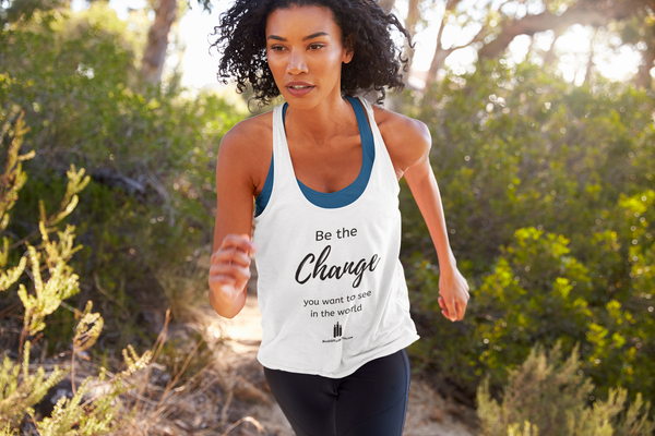 Be the Change - Women's Ideal Racerback Tank Top - Words of Faith Tees