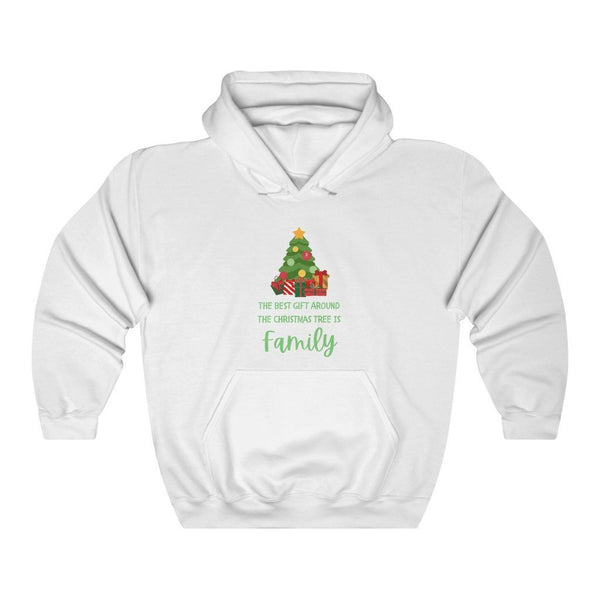The Best Gift Around the Christmas Tree is Family - Hooded Sweatshirt - Words of Faith Tees