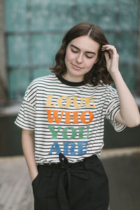 Love Who You Are Striped Graphic Tee