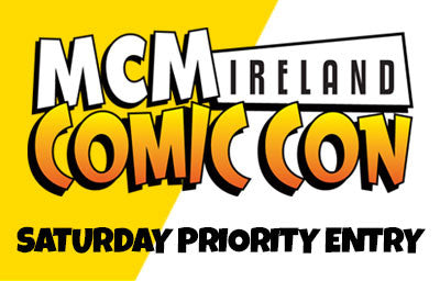 Priority Entry Saturday Ireland Comic Con 2017