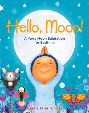 Hello Moon! ~ Sarah Jane Hinder