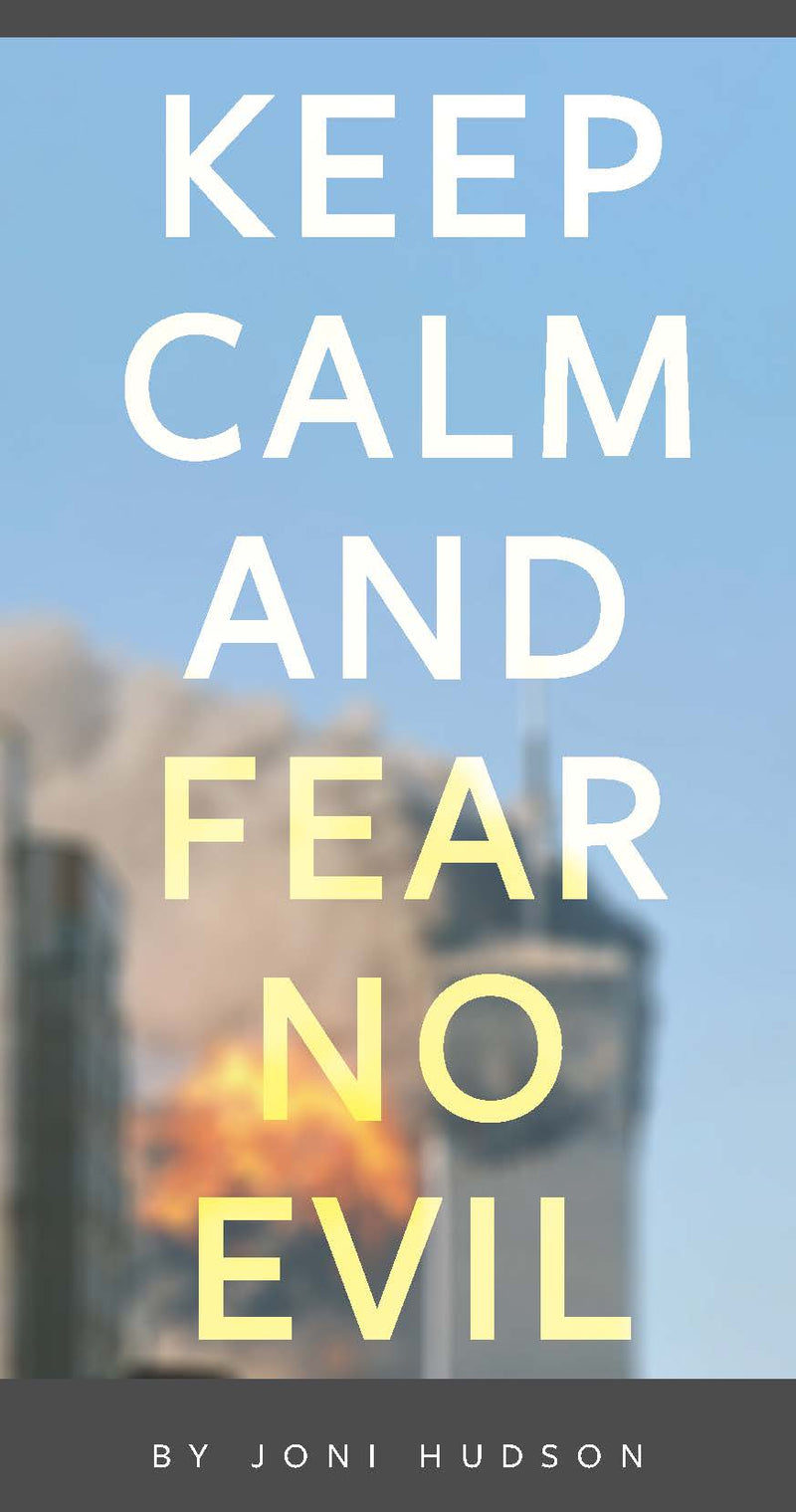 Keep calm and fear no Evil - Tract