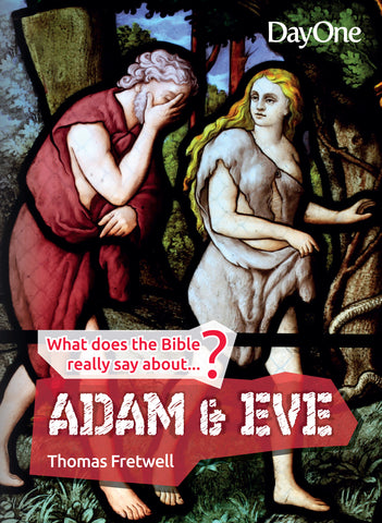What does the Bible really say about Adam and Eve