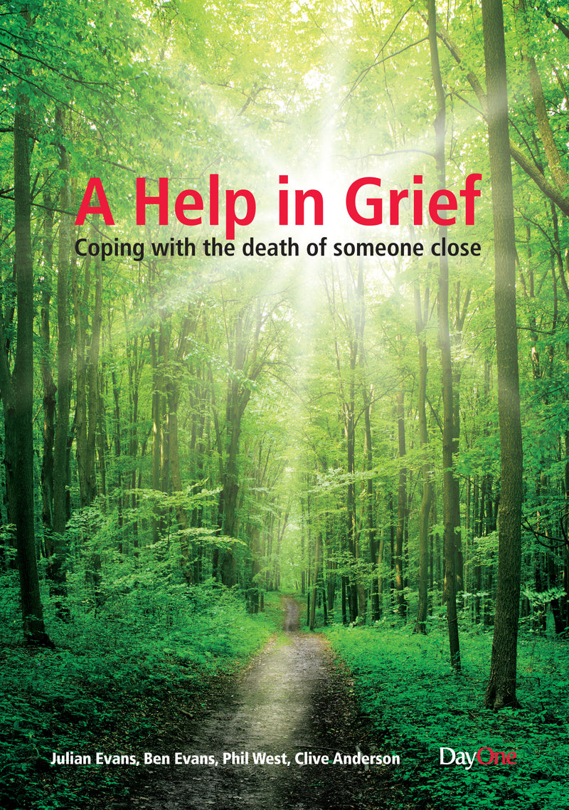 A Help in Grief - Coping with the death of someone close