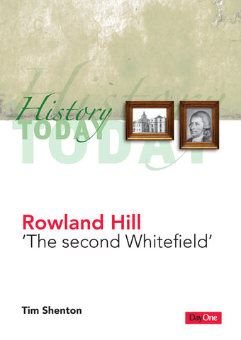 Rowland Hill—The second Whitefield
