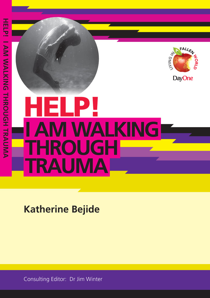 Help! I am walking through Trauma