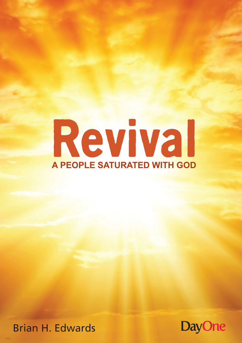 Revival - A people saturated with God