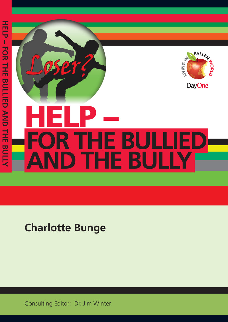 Help! For the Bullied and the Bully