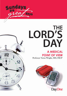 The Lord's Day Medical Point of View