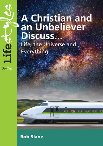 A Christian and Unbeliever Discuss