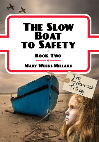 Book 2: Slow Boat to Safety