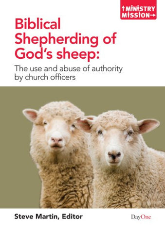 Biblical Shepherding of God's sheep