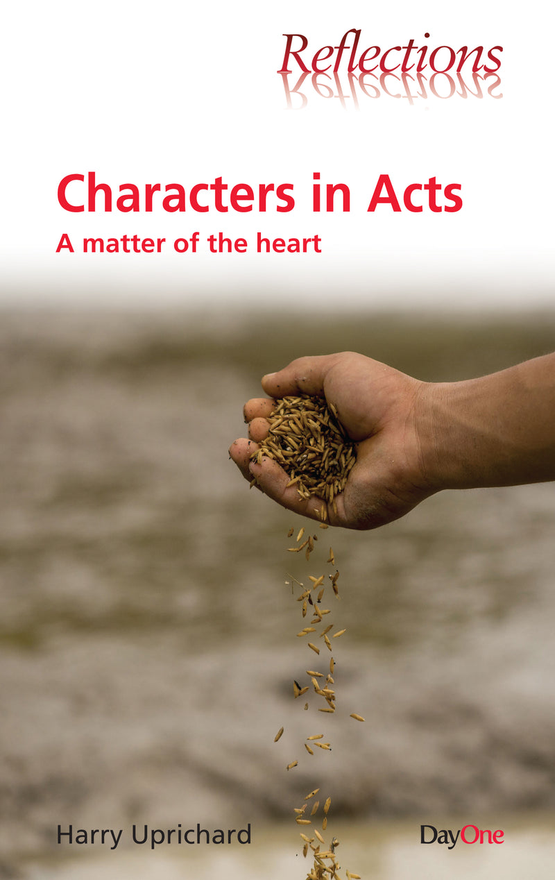 Characters in Acts: A Matter of the Heart
