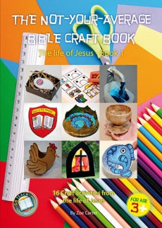 THE NOT-YOUR-AVERAGE BIBLE CRAFT BOOK 1