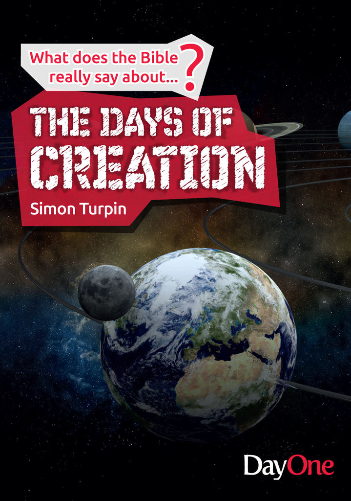 What does the Bible really say about... The days of Creation