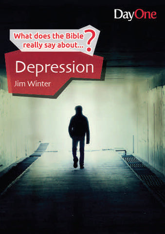 What does the Bible really say about... Depression