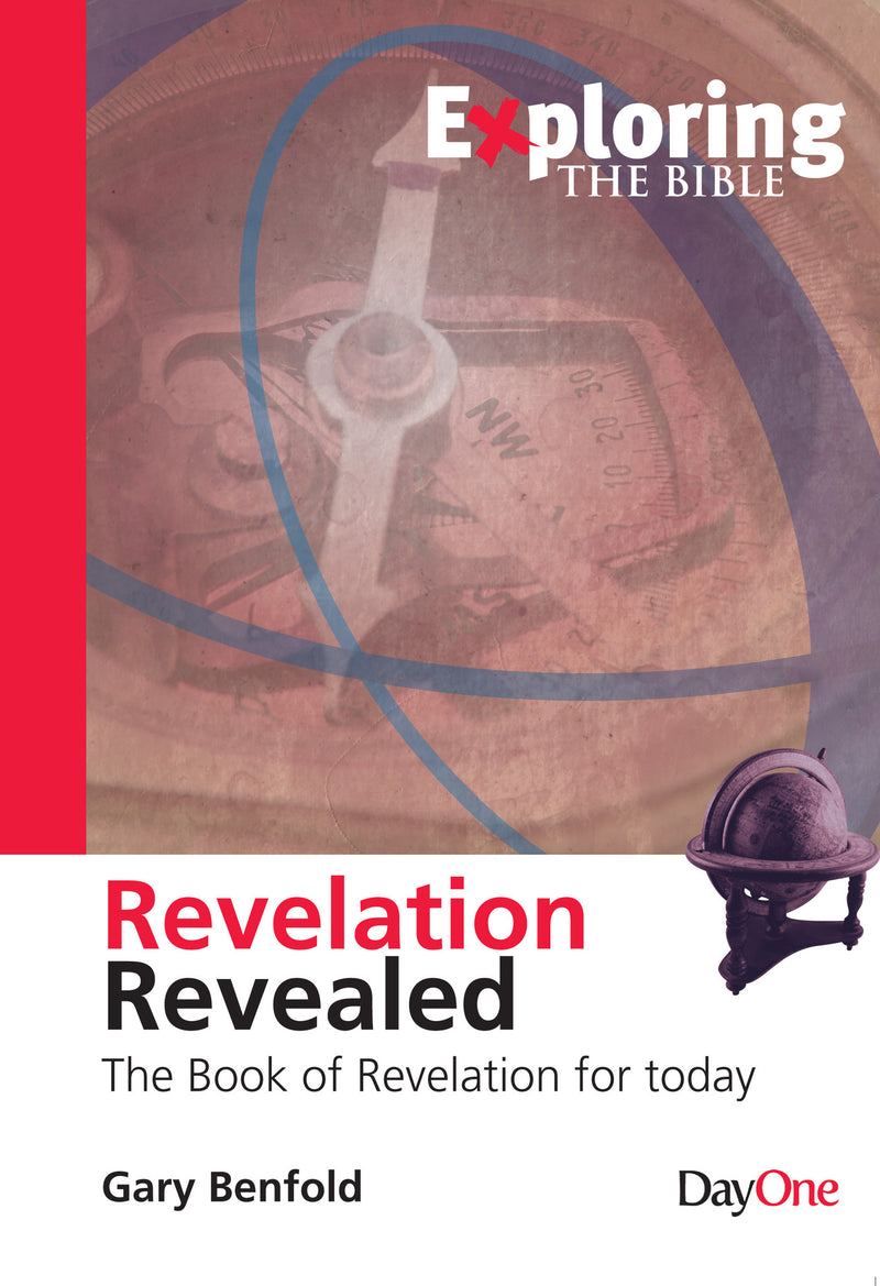 Exploring Revelation: Revelation Revealed