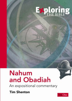 Exploring the Bible: Nahum and Obadiah