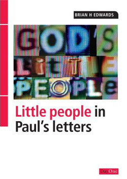 God's Little People: Little People in Paul's Letters