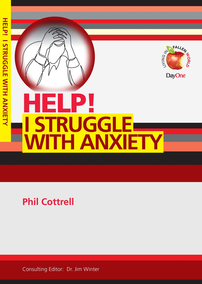 Help! I struggle with Anxiety