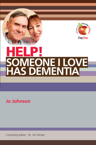 Help! Someone I love has dementia