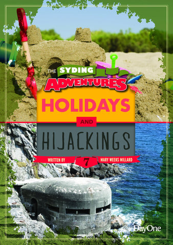 Book 7: Holidays & Hijackings