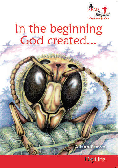 In the beginning God created ...