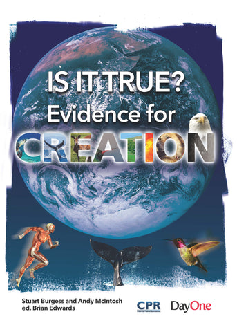 Is it True—Evidence for Creation