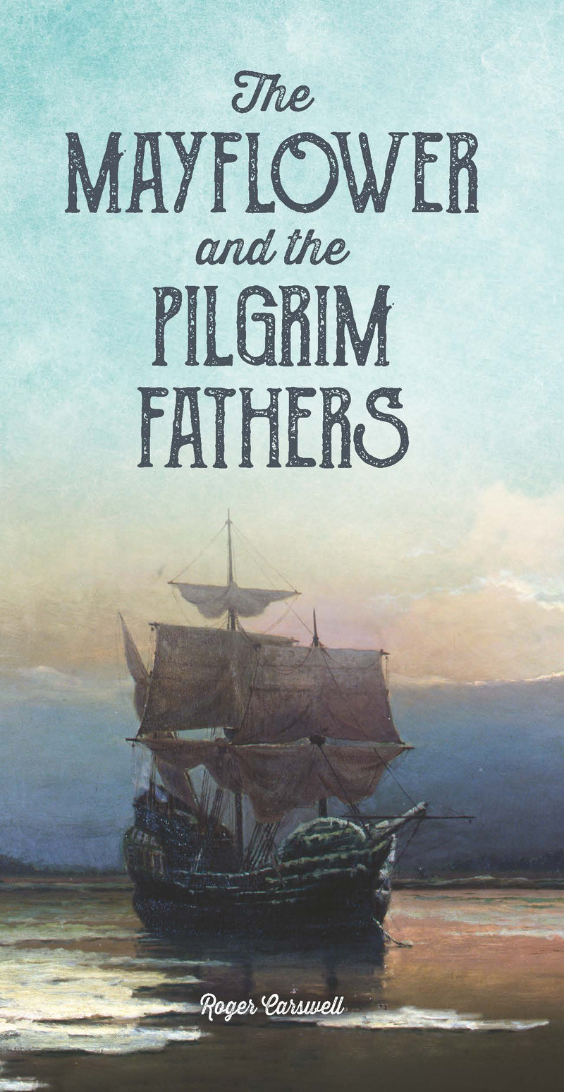 Mayflower and Pilgrim Fathers Tract