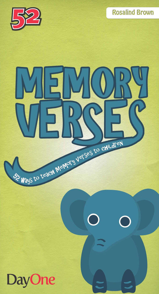 Memory Verses: 52 ways to teach memory verses to children