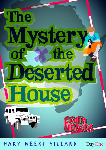 Mystery of the Deserted House (The)