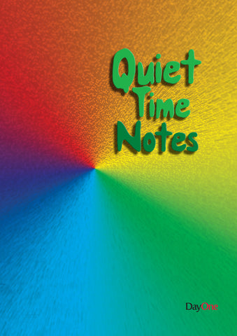 Quiet Time Notes: Explode