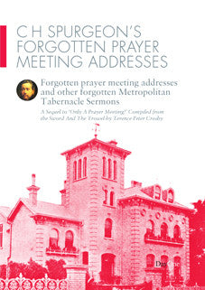 Spurgeon forgotten prayer meetings