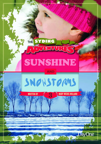 Book 3: Sunshine & Snowstorms