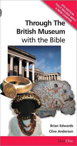 Through the British Museum with the Bible