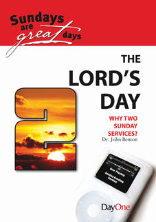 The Lord's Day Why Two Sunday Services