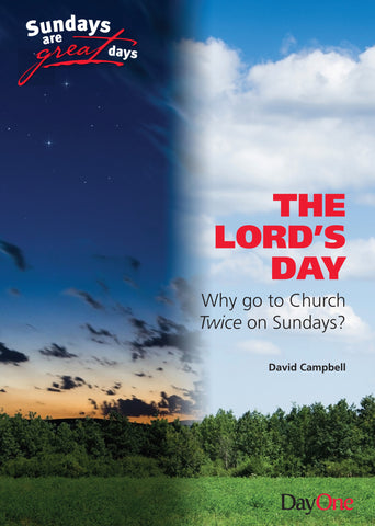 The Lord's Day! Why go to Church Twice on Sundays
