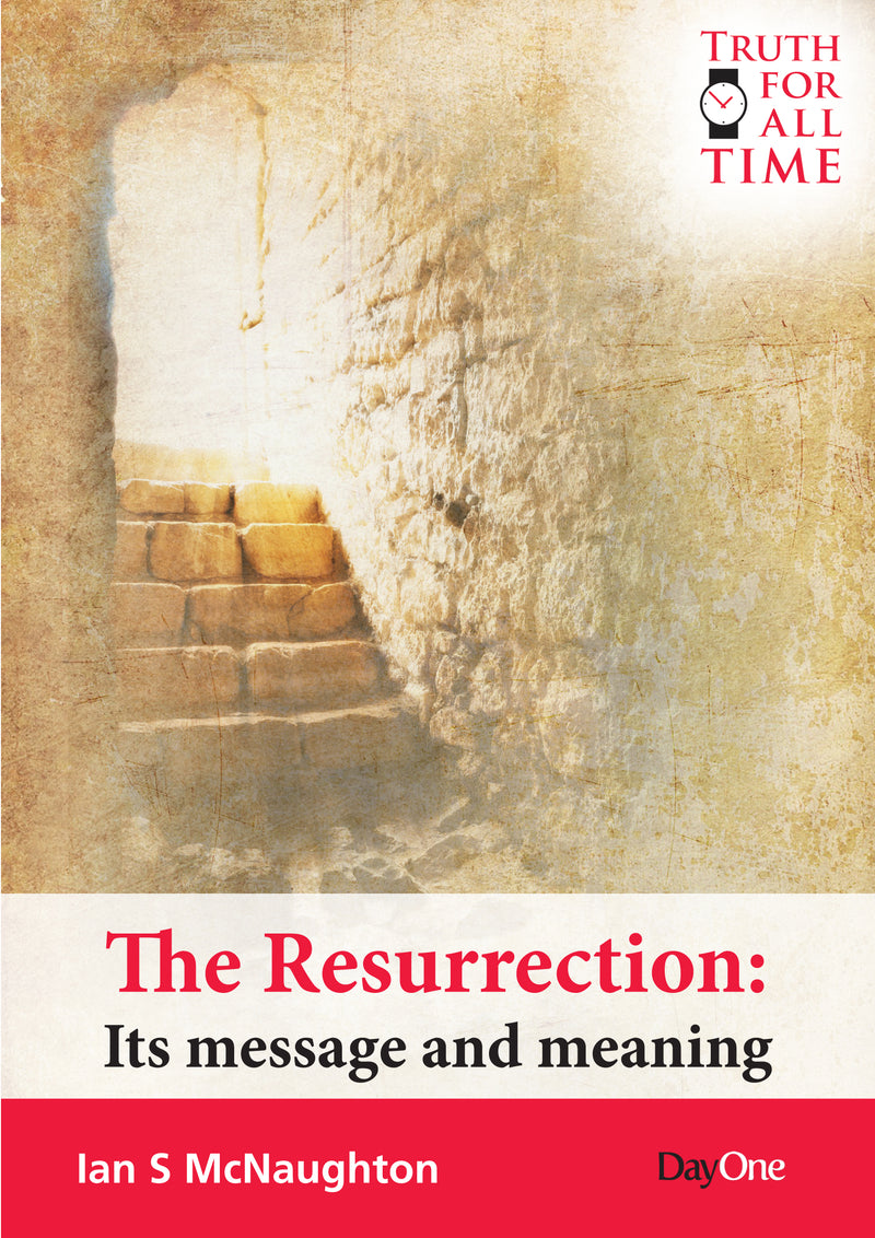 Resurrection - its message and meaning